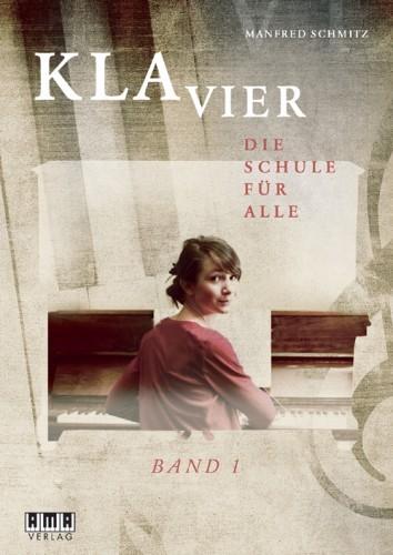 Klavier – die Schule für alle - Band 1