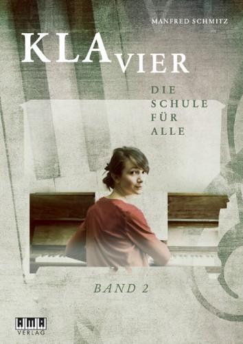 Klavier – die Schule für alle - Band 2