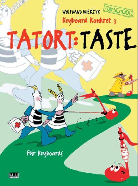 Keyboard konkret. III: Tatort: Taste
