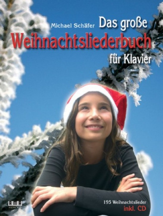 Das große Weihnachtsliederbuch für Klavier