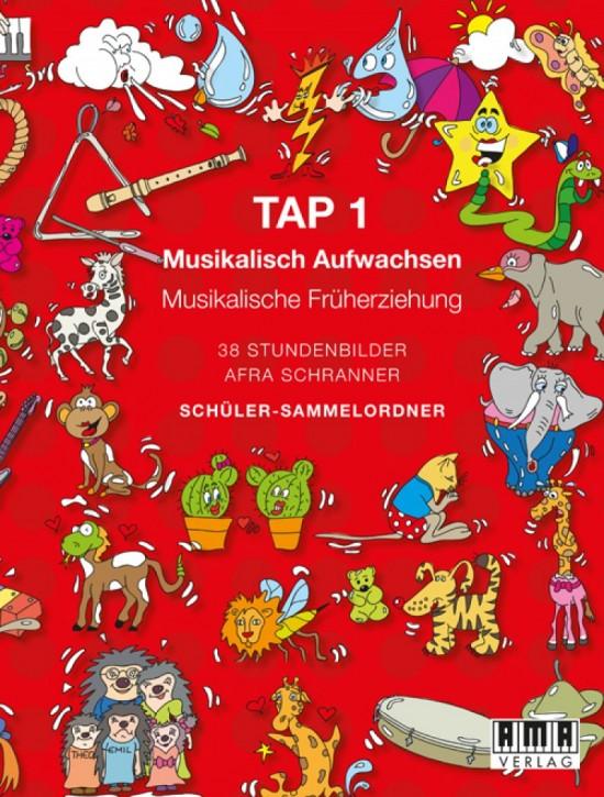 Musikalisch Aufwachsen. TAP 1 (Schüler-Mappe)