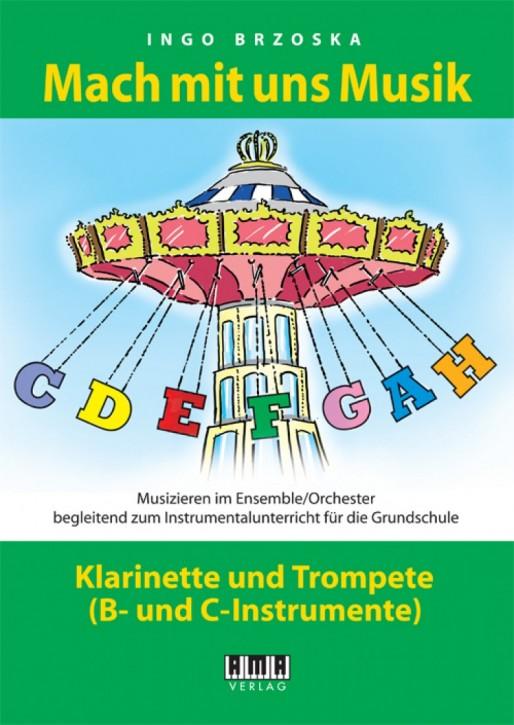 Mach mit uns Musik. 6: Klarinette/Trompete