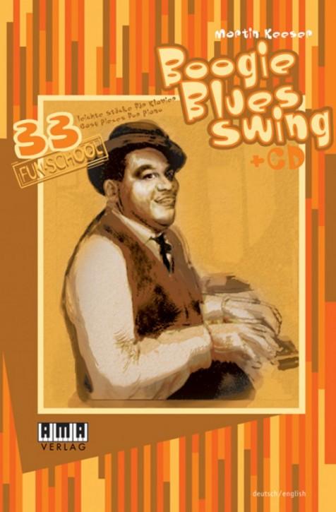 Boogie – Blues – Swing