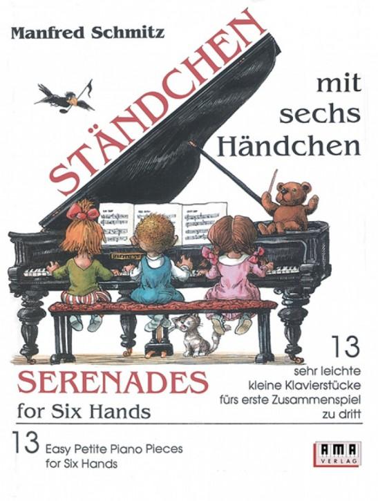 Ständchen mit sechs Händchen